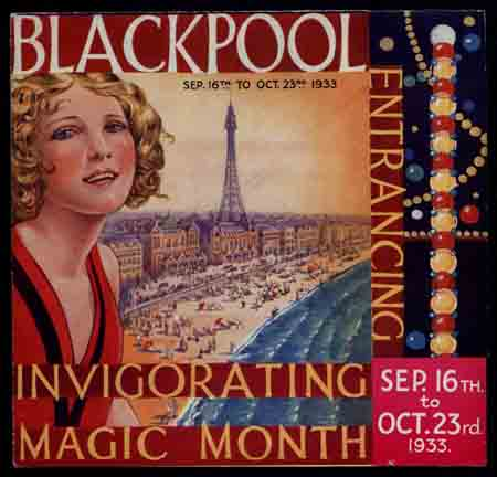 Blackpool. Entrancing, Invigorating, Magic Month. Copyright Blackpool Central Library Local History Centre