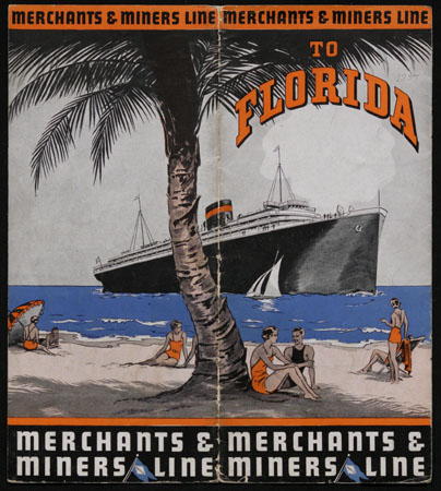 Merchants & Miners Line to Florida. Copyright University of Florida, George A. Smathers Libraries